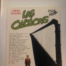 Cómics: CORTO MALTES LAS CÉLTICAS DE HUGO PRATT , BIBLIOTECA TOTEM. Lote 171630304