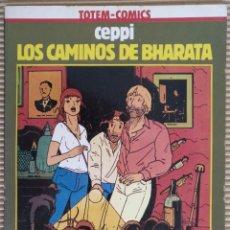 Cómics: LOS CAMINOS DE BHARATA. CEPPI. TOTEM-COMICS. COLECCIÓN VERTIGO. NUEVA FRONTERA. Lote 171882678