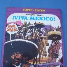 Cómics: SUPER TOTEM VIVA MEXICO- SERGIO TOPPI - NUEVA FRONTERA EDICIÓN 1980. Lote 173981857