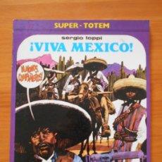 Cómics: ¡VIVA MEXICO! - SERGIO TOPPI - SUPER-TOTEM Nº 9 - NUEVA FRONTERA (AT). Lote 175622870