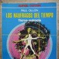 Lote 177944453: SUPER TOTEM - LOS NAUFRAGOS DEL TIEMPO - TIERNA QUIMERA - PAUL GILLON -METAL HURLANT
