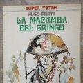 Lote 177945120: SUPER TOTEM - LA MACUMBA DEL GRINGO -METAL HURLANT