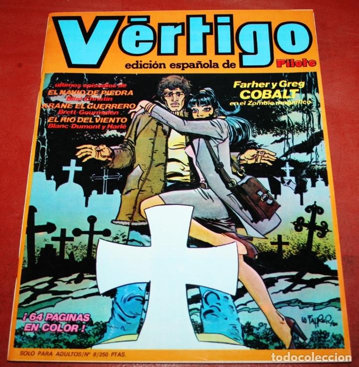 VÉRTIGO EDICIÓN ESPAÑOLA DE PILOTE Nº 8 - NUEVA FRONTERA 1982 (Tebeos y Comics - Nueva Frontera)