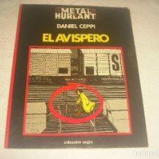 Cómics: METAL HURLANT 2, EL AVISPERO , DANIEL CEPPI.. Lote 183335015