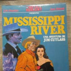 Cómics: MISSISSIPI RIVER - JIM CUTLASS - CHARLIER / GIRAUD ( MOEBIUS ) - METAL HURLANT. Lote 183363902