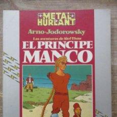 Cómics: ALEF-THAU - EL PRINCIPE MANCO - JODOROWSKY / ARNO - METAL HURLANT / HUMANOIDES . Lote 183365560