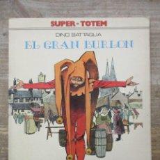 Cómics: EL GRAN BURLON - DINO BATTAGLIA - METAL HURLANT / HUMANOIDES . Lote 183365910