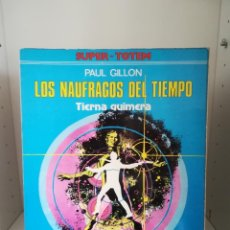 Cómics: SUPER TOTEM - LOS NAUFRAGOS DEL TIEMPO. Lote 189445396