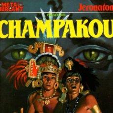 Comics: CHAMPAKOU. JERONATON. Nº 2. METAL HURLANT. AÑO 1981. Lote 189742050