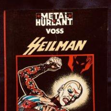 Cómics: HEILMAN ALAIN VOSS COLECCION NEGRA Nº 1 METAL HURLANT EUROCOMIC 1982 EDITORIAL NUEVA FRONTERA. Lote 190128460