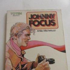 Cómics: TOTEM BIBLIOTECA TOMO 18 JHONNY FOCUS - ATTILIO MICHELUZZI CX43. Lote 194887862