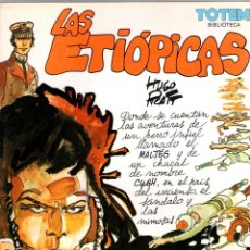 Cómics: LAS ETIOPICAS. HUGO PRATT. TOTEM BIBLIOTECA. NUEVA FRONTERA, 1982. Lote 194911477