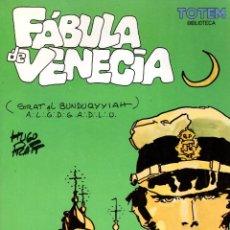 Cómics: FABULA DE VENECIA. HUGO PRATT. TOTEM BIBLIOTECA. NUEVA FRONTERA, 1983. Lote 194911665