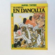 Cómics: LOS ESCORPIONES DEL DESIERTO: UN FORTÍN EN DANCALIA DE HUGO PRATT. NUEVA FRONTERA.. Lote 195117208