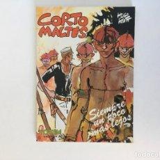 Cómics: CORTO MALTÉS: SIEMPRE UN POCO MÁS LEJOS DE HUGO PRATT. NUEVA FRONTERA.. Lote 195118120