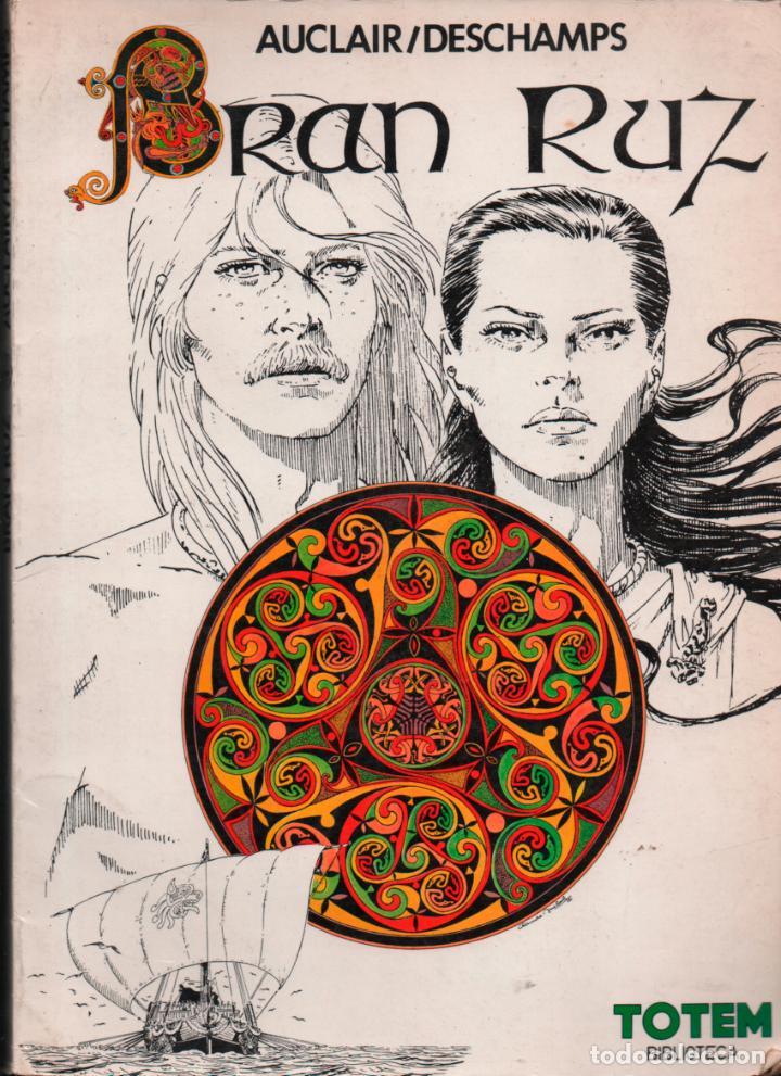 BRAN RUZ, AUCLAIR / DESCHAMPS. TOTEM BIBLIOTECA Nº 21 (Tebeos y Comics - Nueva Frontera)