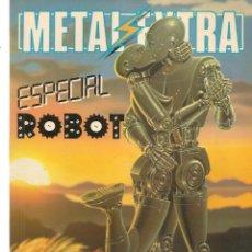 Comics: METAL EXTRA. ESPECIAL ROBOT. EDITORIAL EUROCOMIC.(P/B6). Lote 197871446