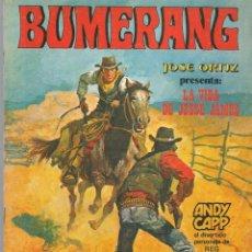 Comics: BUMERANG. Nº 8. JOSÉ ORTIZ. EDITORIAL NUEVA FRONTERA. (P/B6). Lote 197907616