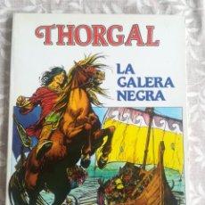 Cómics: THORGAL LA GALERA NEGRA 2. Lote 201780455