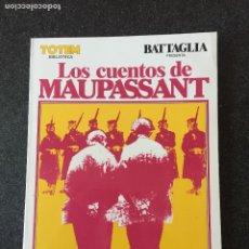 Cómics: LOS CUENTOS DE MAUPASSANT - TOTEM BIBLIOTECA Nº 12- 1ª EDICIÓN - NUEVA FRONTERA - 1981 - ¡NUEVO!. Lote 202886923
