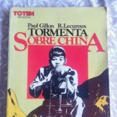 Cómics: TORMENTA SOBRE CHINA TOTEM. Lote 203388962