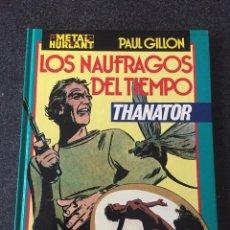 Cómics: THANATOR - LOS NÁUFRAGOS DEL TIEMPO - METAL HURLANT - EUROCOMIC - 1983 - ¡NUEVO!. Lote 204073521