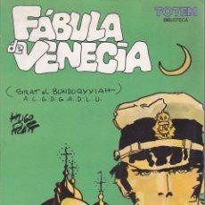 Cómics: COMIC TOTEM BIBLIOTECA FABULA DE VENECIA HUGO PRATT. Lote 206318665