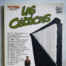 Comics : LAS CELTICAS HUGO PRATTTOTEM BIBLIOTECA. 1982. Lote 209590013