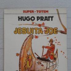 Cómics: JESUITA JOE. COLECCIÓN SUPER-TOTEM Nº 11. NUEVA FRONTERA 1980. HUGO PRATT. DEDICATORIA. IMPECABLE. Lote 209699915