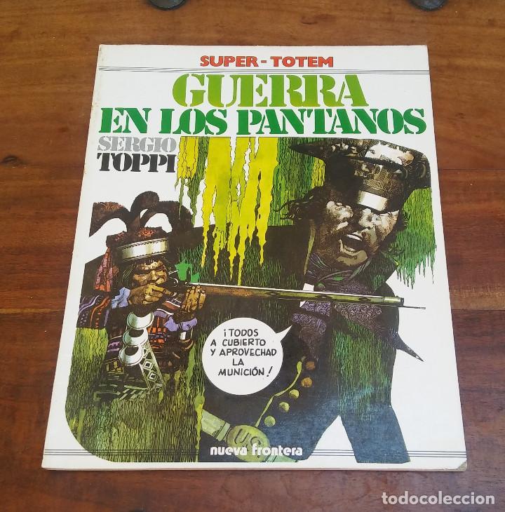 SUPER TOTEM LA GUERRA DE LOS PANTANOS. SERGIO TOPPI. (Tebeos y Comics - Nueva Frontera)