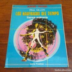 Cómics: SUPER TOTEM LOS NAUFRAGOS DEL TIEMPO, TIERNA QUIMERA PAUL GILLON.. Lote 212842668