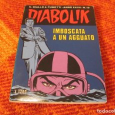Cómics: DIABOLIK Nº 10 IMBOSCATA A UN AGGUATO EN ITALIANO. Lote 213885683