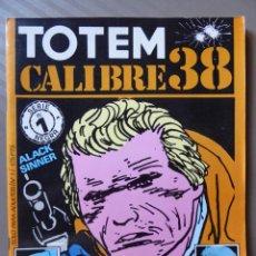 Comics: NÚMERO 1 DE TOTEM CALIBRE 38, SERIE NEGRA - EDITORIAL NUEVA FRONTERA 1982. Lote 214210992