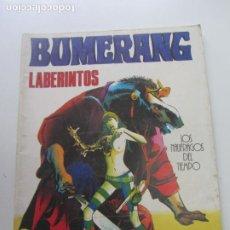 Comics: BUMERANG. Nº 11. LABERINTOS. LOS NAUFRAFOS DEL TIEMPO. EDITORIAL NUEVA FRONTERA CX69. Lote 215780507