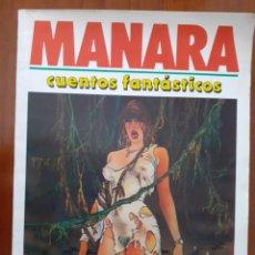 Cómics: MILO MANARA - CUENTOS FANTÁSTICOS #1 - BIBLIOTECA TOTEM EXTRA - NUEVA FRONTERA, 1987. Lote 217006251