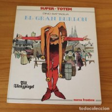 Cómics: SUPER-TOTEM 4 EL GRAN BURLON, DINO BATTAGLIA. NUEVA FRONTERA 1979. Lote 218363208
