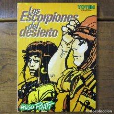 Cómics: HUGO PRATT - LOS ESCORPIONES DEL DESIERTO - 1984 - CORTO MALTÉS - TÓTEM. Lote 221578222