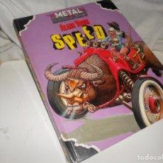 Cómics: METAL HURLANT 'SPEED' SELECCION VOSS 3 HISTORIAS 1980, CUBIERTA INCOMPLETA, OFERTA. Lote 222087748