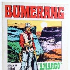Fumetti: BUMERANG 1. AMARGO, POR VICTOR DE LA FUENTE (VVAA) NUEVA FRONTERA, 1978. OFRT. Lote 229285660