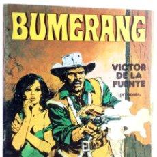 Fumetti: BUMERANG 2. AMARGO, POR VICTOR DE LA FUENTE (VVAA) NUEVA FRONTERA, 1978. OFRT. Lote 251569435