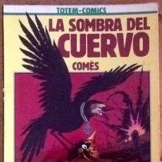 Comics: LA SOMBRA DEL CUERVO : COMÉS (TOTEM COMICS - COLECCION VERTIGO Nº 4 - 1981). Lote 234167505