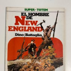 Cómics: EL HOMBRE DE NEW ENGLAND. DINO BATTAGLIA. SUPER - TOTEM Nº 19. EDITORIAL NUEVA FRONTERA.. Lote 236159955