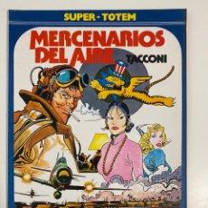 Cómics: MERCENARIOS DEL AIRE. TACCONI. SUPER - TOTEM Nº 20. EDITORIAL NUEVA FRONTERA.. Lote 236160030