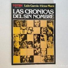 Cómics: LAS CRÓNICAS DEL SIN NOMBRE DE LUIS GARCÍA Y VÍCTOR MORA. TOTEM.. Lote 236801565