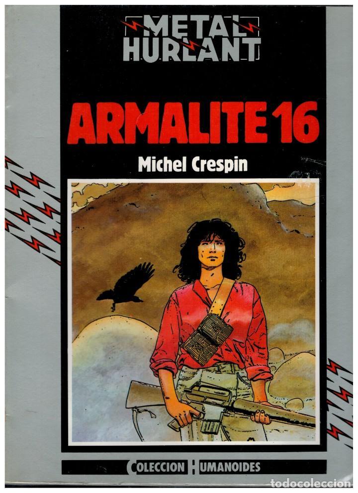 METAL HURLANT. ARMALITE 16. COLECCIÓN HUMANOIDES 8. NUEVA FRONTERA.MUY BUENO. (Tebeos y Comics - Nueva Frontera)