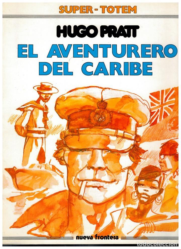SUPER-TOTEM 8. EL AVENTURERO DEL CARIBE. HUGO PRATT. EXCELENTE. (Tebeos y Comics - Nueva Frontera)
