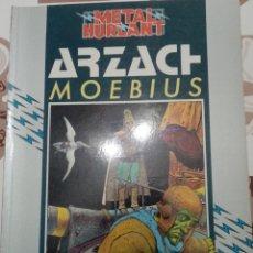 Cómics: ARZACH: MOEBIUS: METAL HURTLANT: COLECCIÓN HUMANOIDES. Lote 237323730