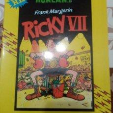 Cómics: RICKY VII: FRANK MAGERIN: METAL HURTLANT : COLECCION HUMOR HUMANOIDE. Lote 237324920