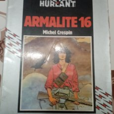 Cómics: ARMALITE 16: MICHEL CRESPIN: METAL HURTLANT: COLECCION HUMANOIDES. Lote 237335710