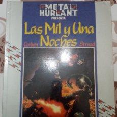 Cómics: LAS MIL Y UNA NOCHES: RICHARD CORBEN: 2 EDICION: 1987: CORREGIDA Y MEJORADA: METAL HURTLANT. Lote 237336555